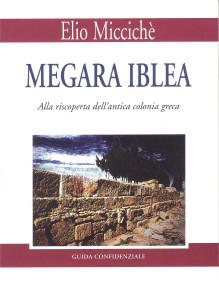 Miccichè - Megara Iblea